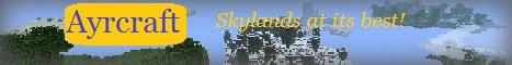 Ayrcraft 24/7 Survival Skylands