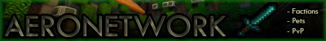 •AeroNetwork• Factions • Survival • 1.6.4 •