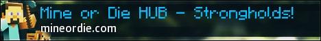 Mine or Die HUB - Factions - Skyblock - PvP - Strongholds {Prison Variation}