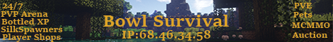 BowlCraft {Survival} {Claim Land} {Economy} {Ranks}