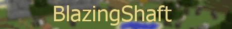 ✯ BlazingShaft ✯ | PvP | CoreProtect | Anticheat | Anti-Xray | Factions | Ranks | Economy | Rewards | HeadDrops |