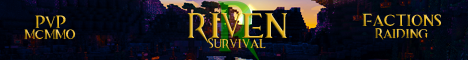 [1.4.7] த►Riven◄த |PvP|Factions|McMMO|